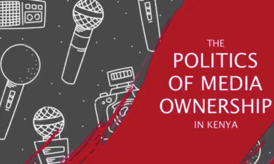 The Politics of Media Ownership in Kenya