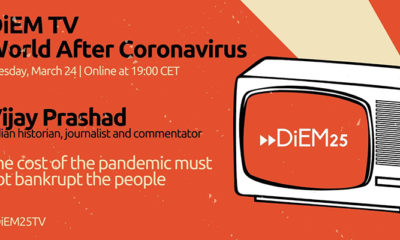 Vijay Prashad: The Cost of the COVID-19 Pandemic Must Not Bankrupt the People