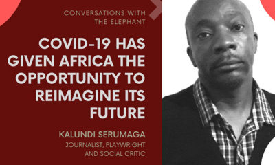 Kalundi Serumaga: COVID-19 Has Given Africa the Opportunity to Reimagine Its Future