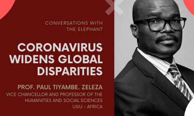 Prof. Tiyambe Zeleza - Coronavirus Widens Global Disparities