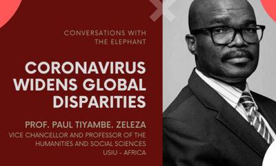 Prof. Tiyambe Zeleza - Coronavirus Widens Global Disparities