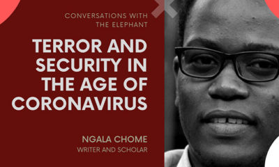 Ngala Chome: Terror and Security in the Age of Coronavirus