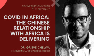 COVID in Africa: The Chinese Relationship With Africa Is Delivering