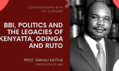 BBI, Politics and the Legacies of Kenyatta, Odinga and Ruto