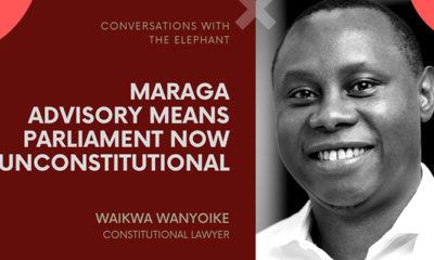 Waikwa Wanyoike: Maraga Advisory Means Parliament Now Unconstitutional