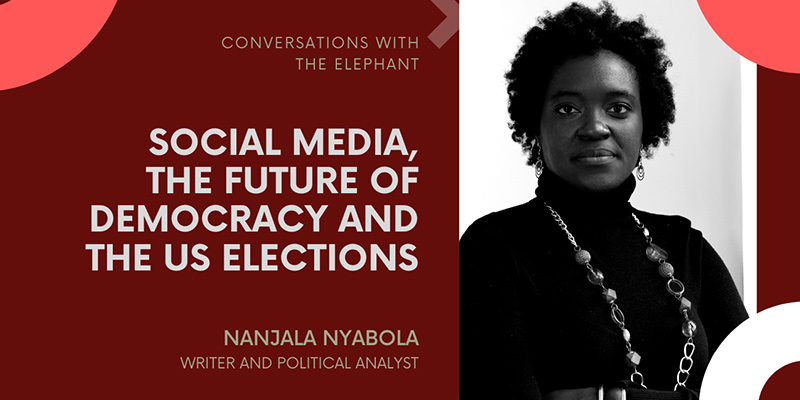 Nanjala Nyabola: Social Media, the Future of Democracy and the US Elections