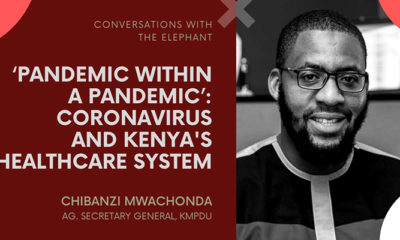 'Pandemic Within a Pandemic': Coronavirus and Kenya's Healthcare System