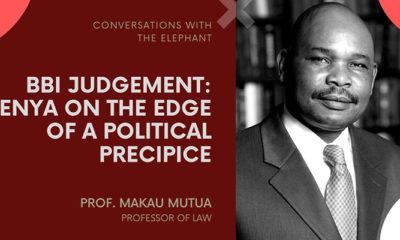 BBI Judgement: Kenya on the Edge of a Political Precipice