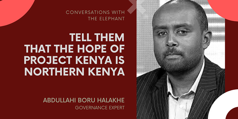 Tell Them That the Hope of Project Kenya Is Northern Kenya